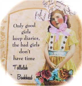 Good Girls  Keep Diaries
