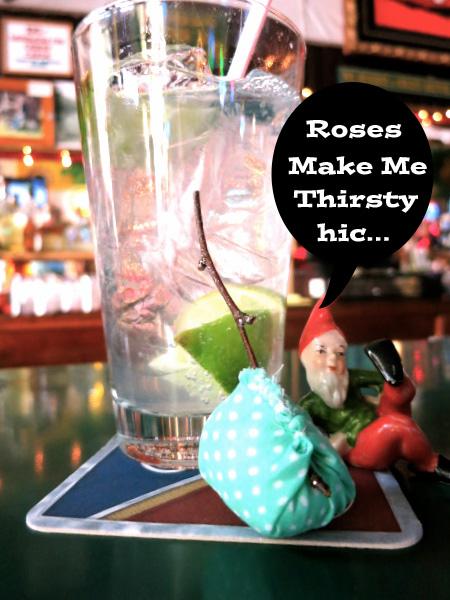 Roses Make Me Thirsty