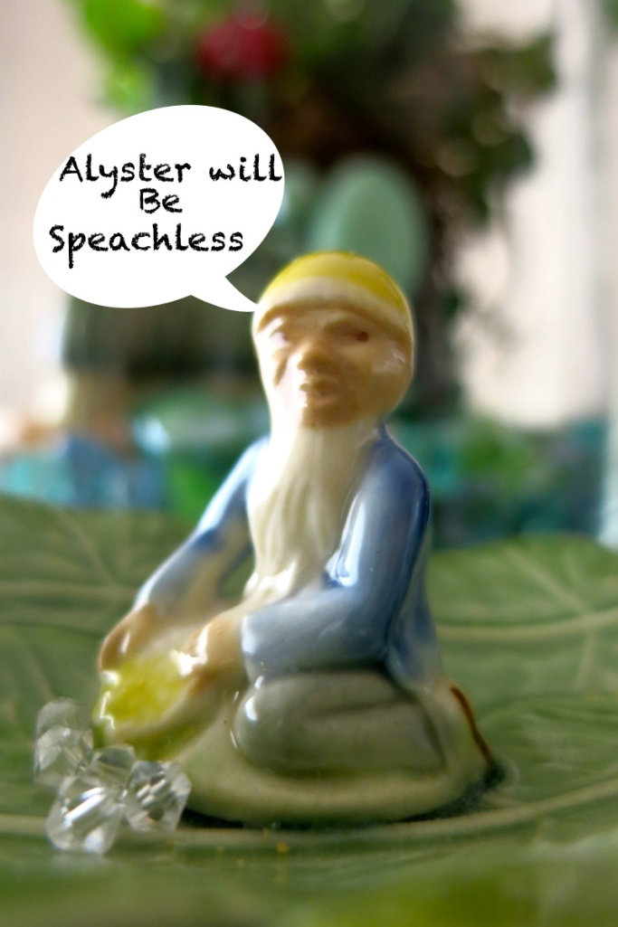 Alyster will be speechless !